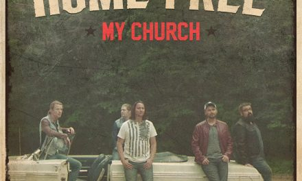 """Home Free Covers Maren Morris' Smash Hit """"My Church"""" – Watch Now"""
