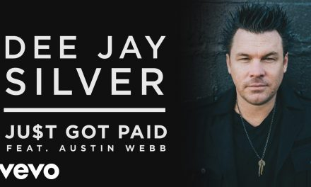 """Dee Jay Silver Releases Official Music Video For Single """"Just Got Paid"""" Feat. Austin Webb – Watch"""