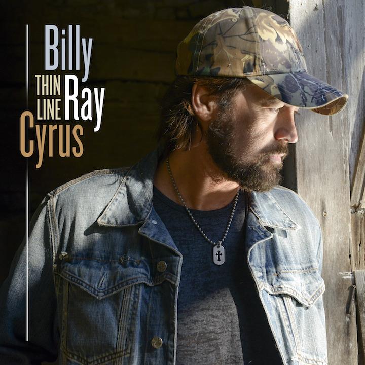 "BILLY RAY CYRUS ""THIN LINE"""